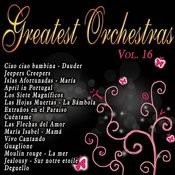 Greatest Orchestras Vol.16 Songs