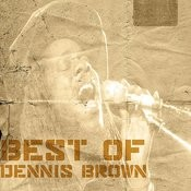 Best Of Dennis Brown Songs