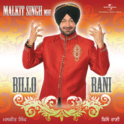 Billo Rani - Malkit Singh Songs