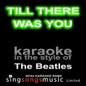 Till There Was You (Originally Performed By The Beatles) [Karaoke Audio Version] Song