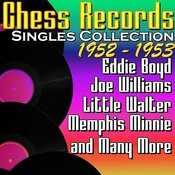 Chess Records Singles Collection 1952 - 1953 Songs
