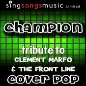 Champion (Tribute To Clement Marfo & The Front Line) Songs
