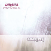 Seventeen Seconds (Deluxe Edition) Songs