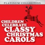 Children Celebrate Classy Christmas Carols Songs