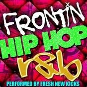 Frontin': Hip Hop R&B Songs