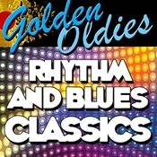 Golden Oldies: Rhythm And Blues Classics Songs