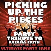 Picking Up The Pieces (Party Tribute To Paloma Faith) Songs