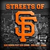 Streets Of Sf (Feat. San Quinn, Ron Reez & Kama) (Radio Version) Song
