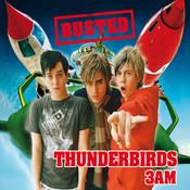 Thunderbirds/3 AM Songs