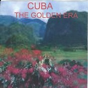 Cuba-The Golden Era Songs
