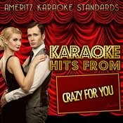 Karaoke Hits From Crazy For You Songs