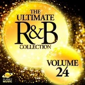 The Ultimate R&B Collection, Vol. 24 Songs
