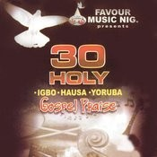 30 Holy Gospel Praise Songs