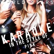 Karaoke (In The Style Of Pink) Songs