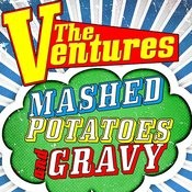 Mashed Potatoes And Gravy Songs