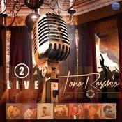 Toño Rosario Live, Vol. 2 Songs