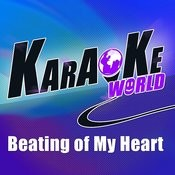 Beating Of My Heart (Originally Performed By Matisse & Sadko Instrumental - Sweet Disposition)[Karaoke Version] Song