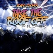 Take The Roof Off (Dave E Remix) Song
