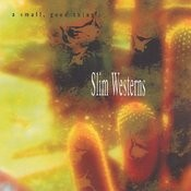 Slim Westerns Songs