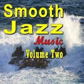 Smooth Jazz Music Vol. Two Songs