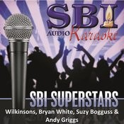 Sbi Karaoke Superstars - Wilkinsons, Bryan White, Suzy Bogguss & Andy Griggs Songs