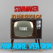 Starmaker (In The Style Of Fame) [Karaoke Version] - Single Songs