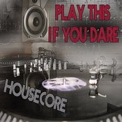 Play This If You Dare (Original Mix) Song
