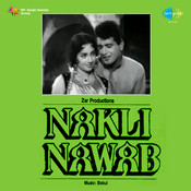 Naqli Nawab Songs