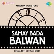 Samay Bada Balwan Songs