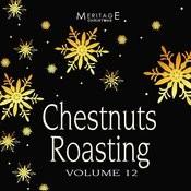 Meritage Christmas: Chestnuts Roasting, Vol. 12 Songs