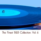 The Finest R&B Collection, Vol. 6 Songs
