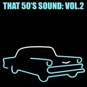 That 50's Sound, Vol. 2 Songs