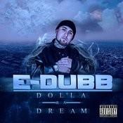 Dolla & A Dream Songs