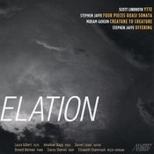 Elation: Works By Gideon, Jaffe, And Lindroth Songs