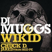 Wikid (feat. Chuck D & Jared From HED PE) Songs