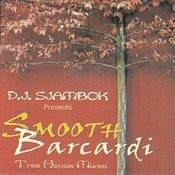 Smooth Barcardi Tree House Mixes Songs