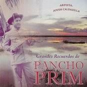 Grandes Recuerdos De Pancho Prim Songs