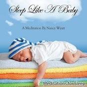 Sleep Like A Baby: Meditations For Sleep Songs