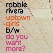 Uptown Girls / Do You Want More Songs