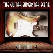The Guitar Superstar Scene, Vol. 4 Songs