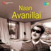 Naan Avanillai Songs