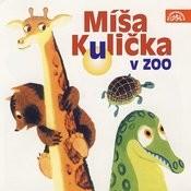 Menzel: Míša Kulička V Zoo Songs