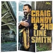Craig Handy & 2nd Line Smith Songs
