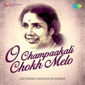 O Champaakali Chokh Melo Songs
