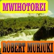 Mwihotorei Songs