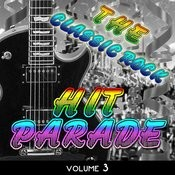 The Classic Rock Hit Parade, Vol. 3 Songs