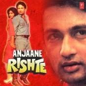 Anjaane Rishte Songs