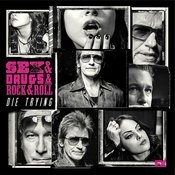 Die Trying (Feat. Denis Leary) [From Sex&Drugs&Rock&Roll] Song