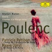 Poulenc: Stabat Mater; Gloria; Litanies à la Vierge noire Songs