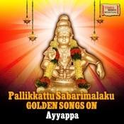 Pallikkattu Sabarimalaku - Golden Songs on Ayyappa Songs